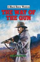 The Way of the Gun by Ralph Hayes