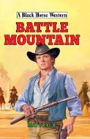 Battle Mountain by Matt Cole