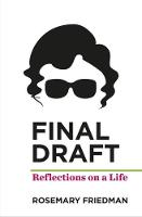 Final Draft Reflections on Life by Rosemary Friedman