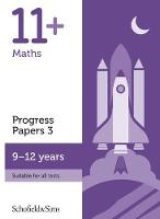 11+ Maths Progress Papers Book 3: KS2, Ages 9-12 by Schofield & Sims, Rebecca Brant, Patrick Berry