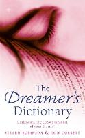 The Dreamer's Dictionary by Stearn Robinson, Tom Corbett