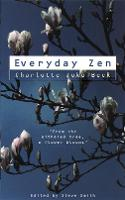 Everyday Zen Love and Work by Charlotte Joko Beck