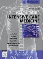 Examination Intensive Care Medicine by Carole Foot, Liz Steel, Kim Vidhani, Bruce Lister