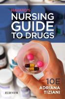 Havard's Nursing Guide to Drugs by Adriana P. Tiziani