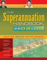 The Superannuation Handbook 2008-09 by Barbara Smith, Ed Koken
