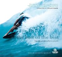The Best of the Best Australia's greatest surf photographers by Australia Surfing