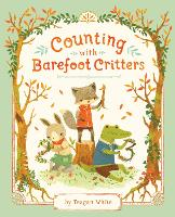 Counting With Barefoot Critters by Teagan White