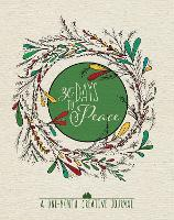 30 Days to Peace: A One-Month Creative Devotional Journal by Waterbrook Press
