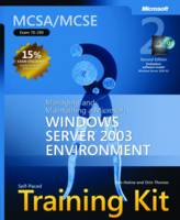 Managing and Maintaining a Microsoft (R) Windows Server 2003 Environment, Second Edition MCSA/MCSE Self-Paced Training Kit (Exam 70-290) by Dan Holme, Orin Thomas