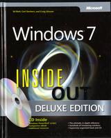 Windows 7 Inside Out, Deluxe Edition by Ed Bott, Carl Siechert, Craig Stinson