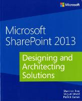 Designing and Architecting Solutions Microsoft (R) SharePoint (R) 2013 by Shannon Bray, Miguel Wood
