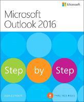 Microsoft Outlook 2016 Step by Step by Joan Lambert, Steve Lambert