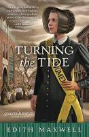 Turning The Tide A Quaker Midwife Mystery by Edith Maxwell