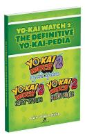 Yo-kai Watch 2: The Definitive Yo-kai-pedia by Rick Barba