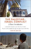 The Palestine-Israel Conflict - Fourth Edition A Basic Introduction by Gregory Harms, Todd M. Ferry