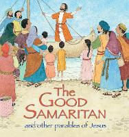 The Good Samaritan and Other Parables of Jesus by Sophie Piper