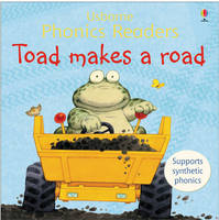 Toad Makes A Road Phonics Reader by