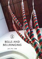 Bells and Bellringing by John Harrison