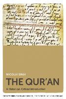 The Qur'an A Historical-Critical Introduction by Nicolai Sinai