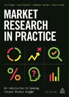 Market Research in Practice An Introduction to Gaining Greater Market Insight by Matthew Harrison, Julia Cupman, Oliver Truman, Paul Hague