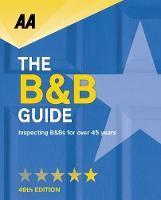 AA Bed & Breakfast Guide: (B&B Guide) by AA Publishing