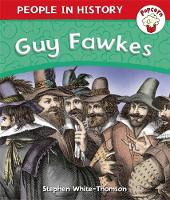 Popcorn: People in History: Guy Fawkes by Stephen White-Thomson