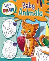 Learn to Draw: Baby Animals by Jorge Santillan