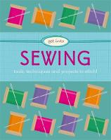 Get Into: Sewing by Jane Marland
