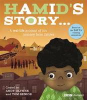 Seeking Refuge: Hamid's Story - A Journey from Eritrea by Andy Glynne