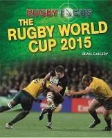 Rugby Focus: The Rugby World Cup 2015 by Sean Callery