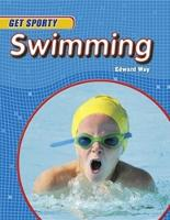 Get Sporty: Swimming by Edward Way