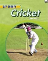 Get Sporty: Cricket by Edward Way
