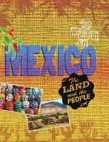 The Land and the People: Mexico by Cath Senker