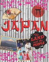 The Land and the People: Japan by Susie Brooks
