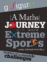 A Maths Journey Around Extreme Sports by Hilary Koll