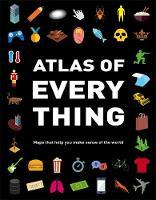 Atlas of Everything by Jon Richards, Ed Simkins