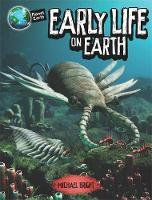 Planet Earth: Early Life on Earth by Michael Bright