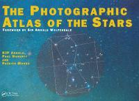 The Photographic Atlas of the Stars The Whole Sky in 50 Plates and Maps by H. J. P. Arnold, Paul Doherty, Patrick Moore, H. J. P. Arnold