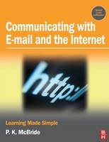 Communicating with Email and the Internet Learning Made Simple by P. K. McBride