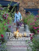 The Pottery Gardener Flowers and Hens at the Emma Bridgewater Factory by Arthur Parkinson