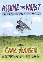 Assume the Worst by Carl Hiaasen