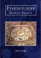 Fishbourne Roman Palace by Barry Cunliffe