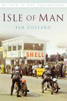 Isle of Man In Old Photographs by Ian Collard