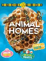 Discover Science: Animal Homes by Angela Wilkes, Catherine Kingfisher