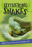 It's all about... Slithering Snakes by Kingfisher