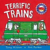 Amazing Machines: Terrific Trains by ony Mitton