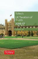 Tolley's UK Taxation of Trusts 2016-17 by Ian Maston