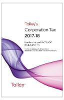 Tolley's Corporation Tax 2017-18 Main Annual by Lisa-Jane Harper, Kevin Walton