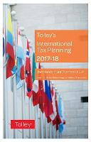 Tolley's International Tax Planning 2017-18 by Robert Langston