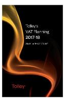 Tolley's VAT Planning 2017-18 by Graham Brearley